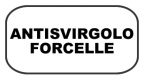 ANTISVIRGOLO FORCELLA